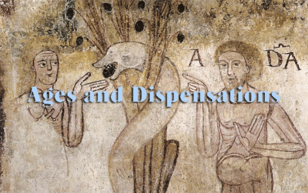 Ages and Dispensations