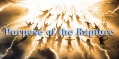 The Purpose of the Rapture