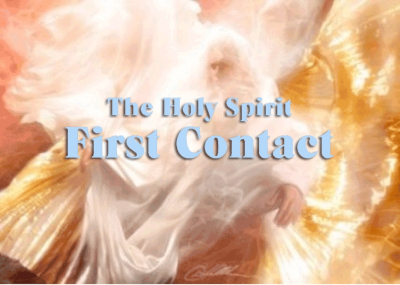 The Holy Spirit: First Contact